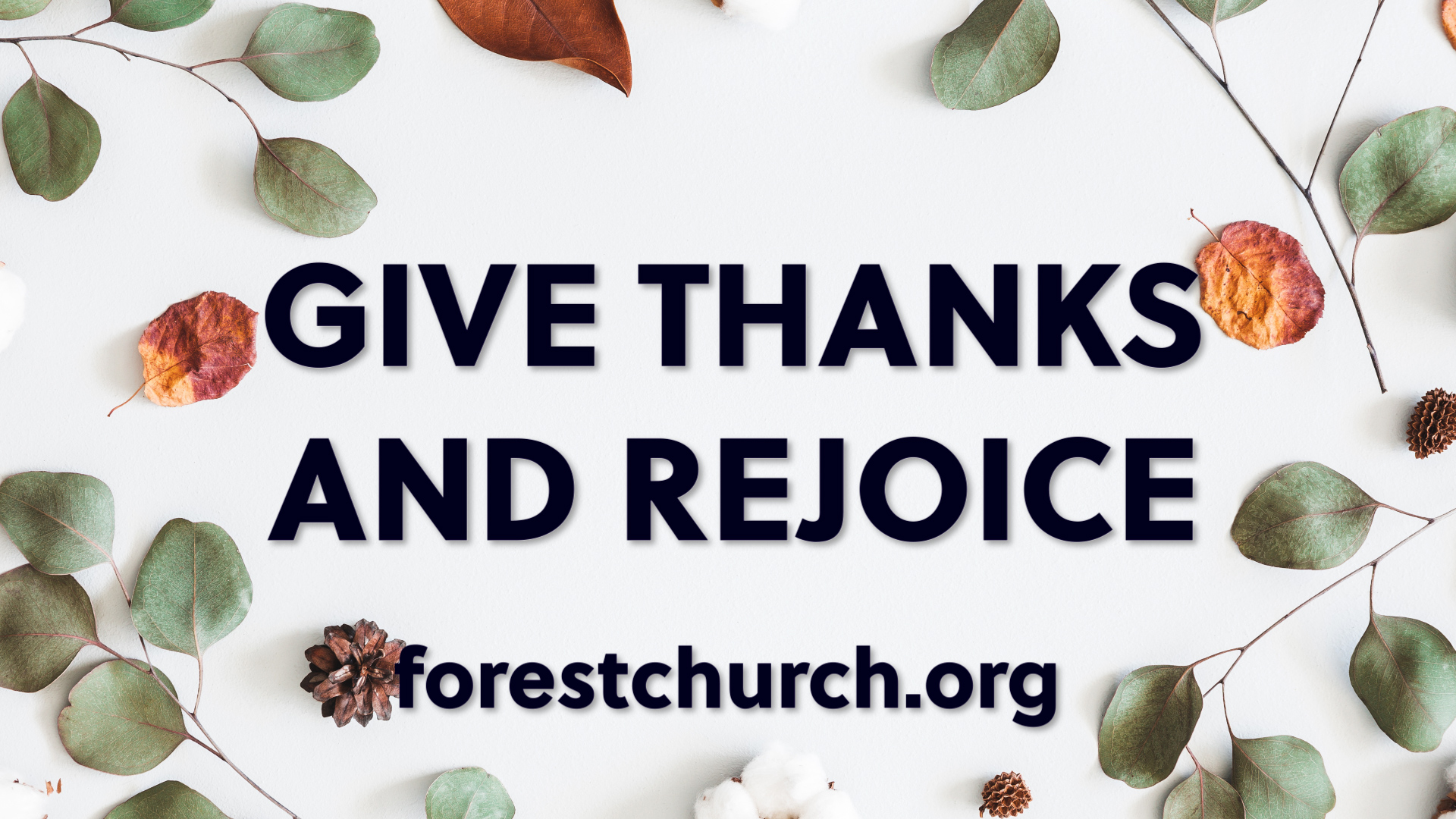 Give Thanks and Rejoice